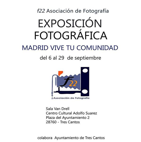 Exposición «Madrid: vive tu comunidad»